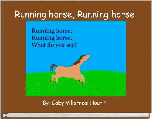 Running horse, Running horse