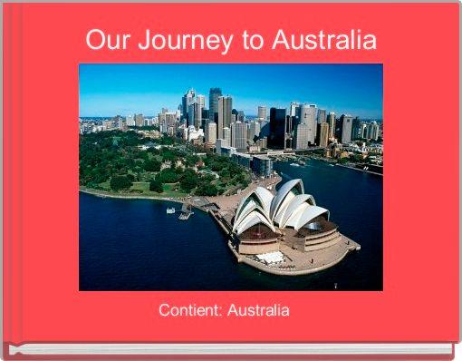 Our Journey to Australia