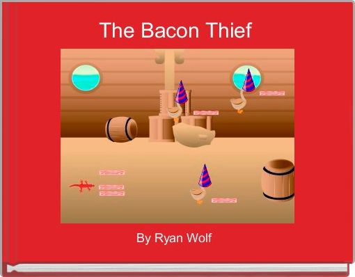 The Bacon Thief