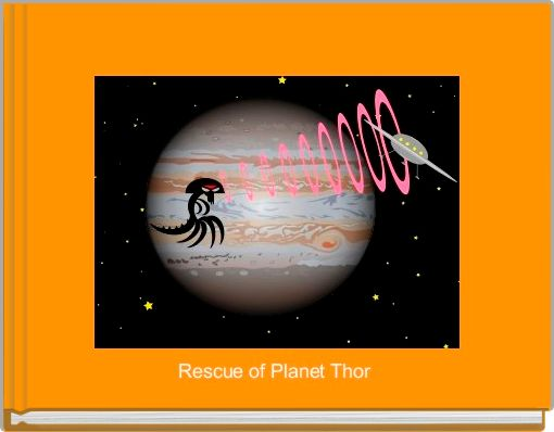 Rescue of Planet Thor