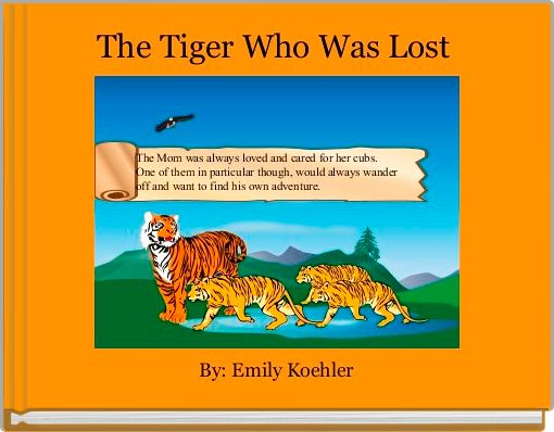 The Tiger Who Was Lost