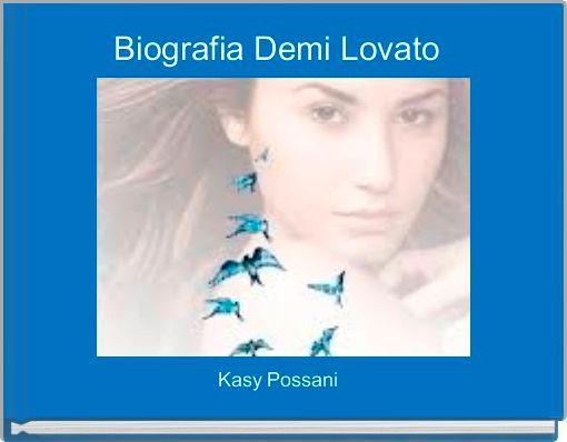 Biografia Demi Lovato