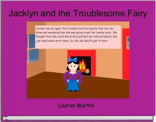 Jacklyn and the Troublesome Fairy