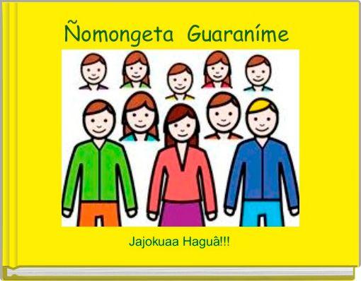 Ñomongeta  Guaraníme