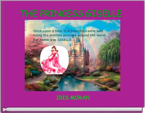 THE PRINCESS GISELLE