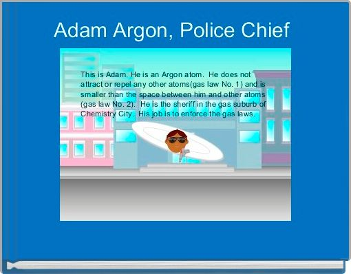 Adam Argon, Police Chief