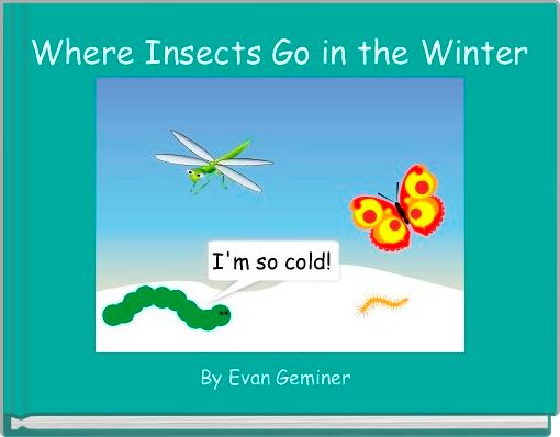 Where Insects Go in the Winter