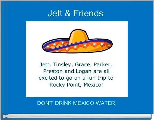 Jett & Friends