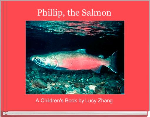 Phillip, the Salmon