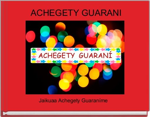ACHEGETY GUARANI