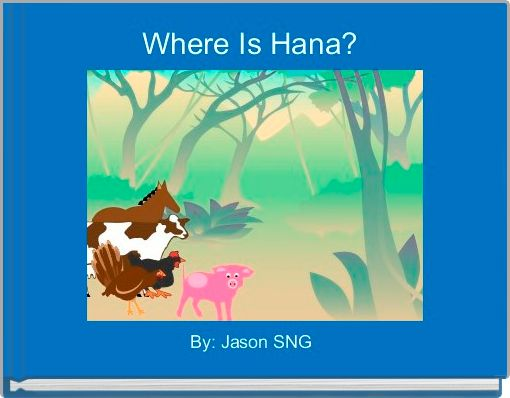 Where Is Hana?
