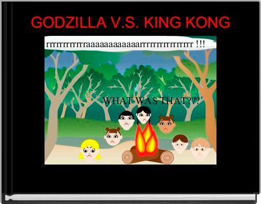 GODZILLA V.S. KING KONG