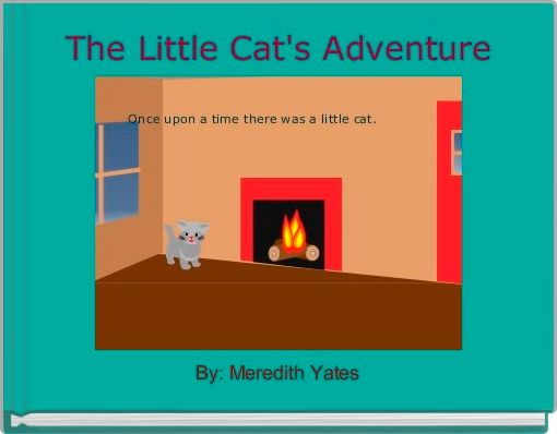 The Little Cat's Adventure