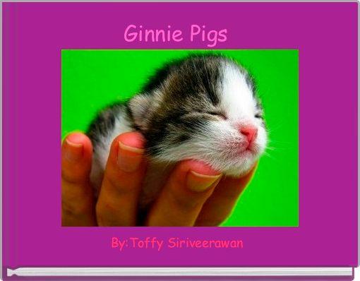 Ginnie Pigs