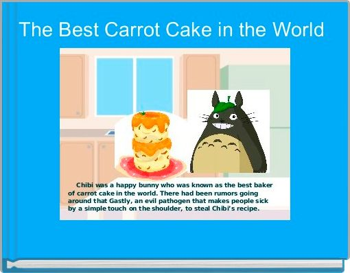 The Best Carrot Cake in the World