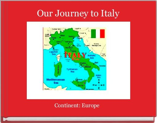 Our Journey to Italy