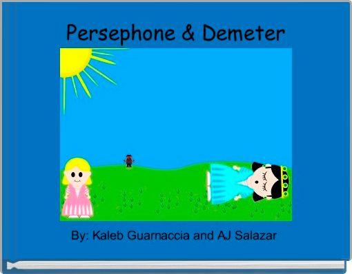 Persephone & Demeter