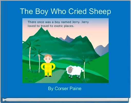 The Boy Who Cried Sheep