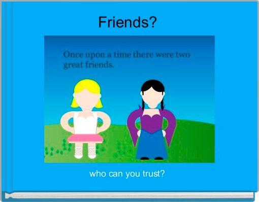 Friends?