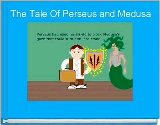 The Tale Of Perseus and Medusa