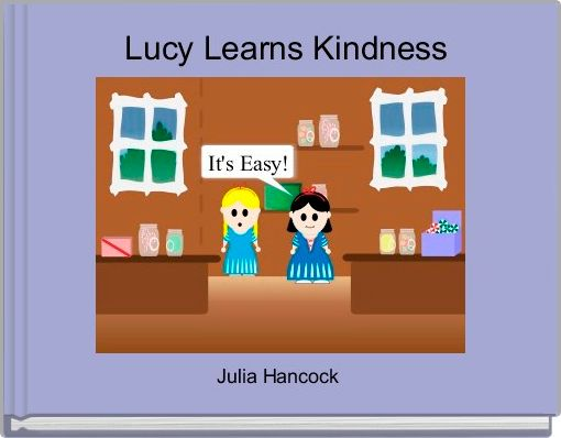 Lucy Learns Kindness