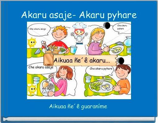Akaru asaje- Akaru pyhare