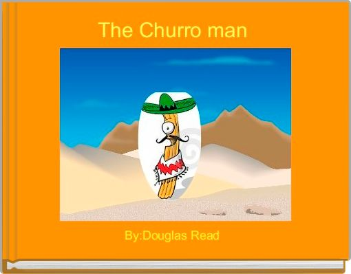 The Churro man