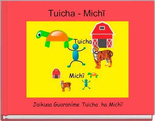 Tuicha - Michĩ
