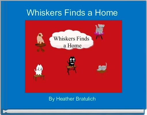 Whiskers Finds a Home