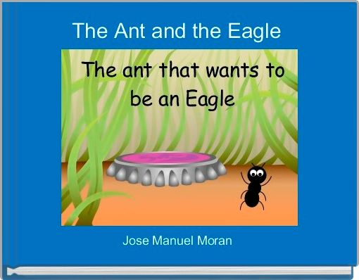 The Ant and the Eagle