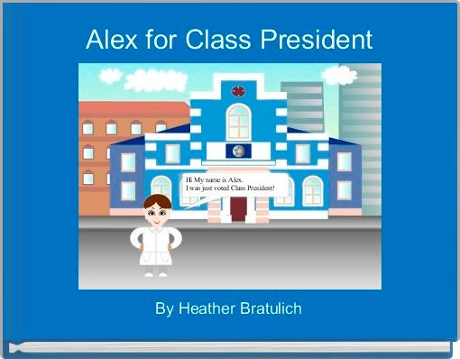 Alex for Class President