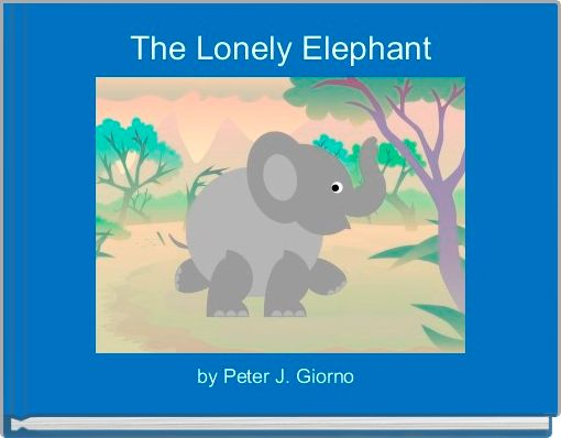The Lonely Elephant