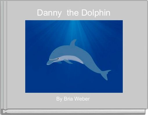 Danny  the Dolphin