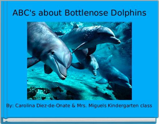 ABC's about Bottlenose Dolphins