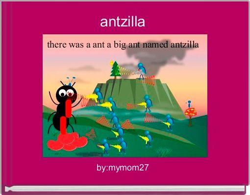 antzilla