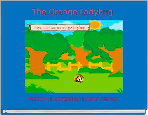 The Orange Ladybug