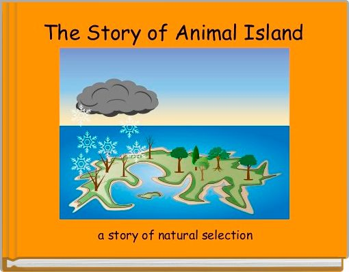 The Story of Animal Island