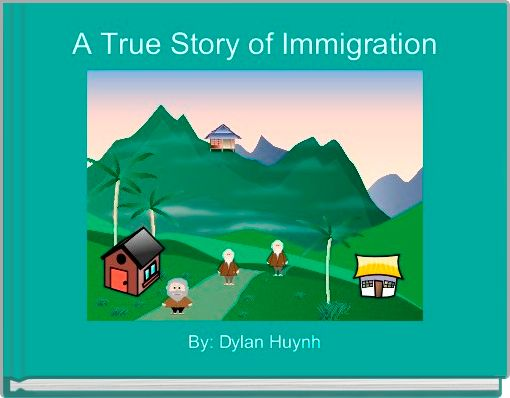 A True Story of Immigration