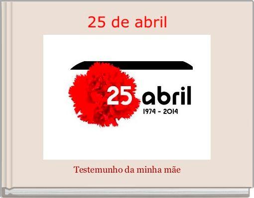 25 de abril