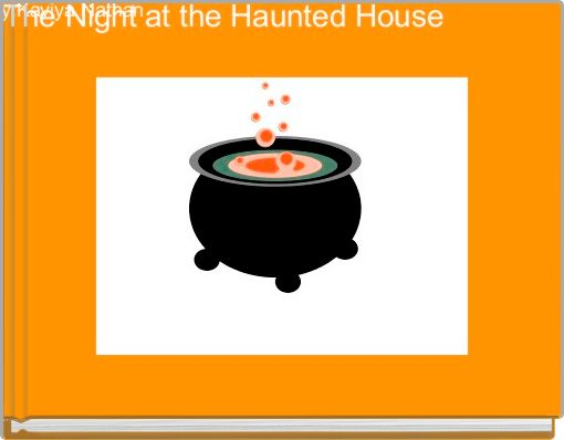 The Night at the Haunted House