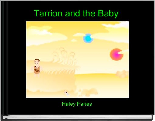 Tarrion and the Baby