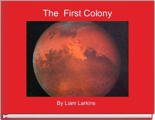 The  First Colony