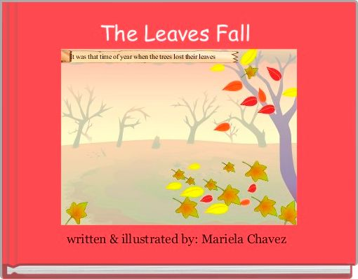 The Leaves Fall