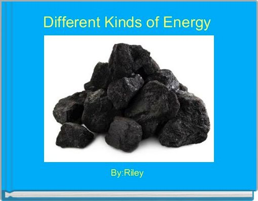 Different Kinds of Energy
