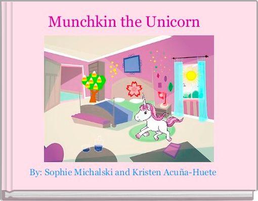 Munchkin the Unicorn