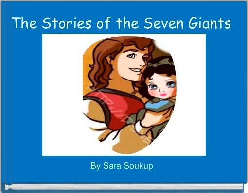 The Stories of the Seven Giants