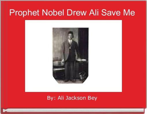 Prophet Nobel Drew Ali Save Me