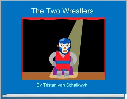 The Two Wrestlers