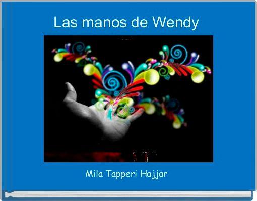 Las manos de Wendy