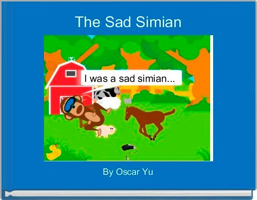 The Sad Simian